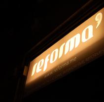 Reforma. A Design&Installations project by Serena Vacas         - 07.03.2011