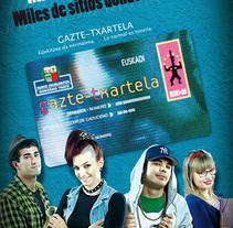 gazte txartela. Un proyecto de Publicidad de Alberto Lopez Baena         - 06.07.2011