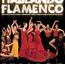 Hablando Flamenco. A Design, Illustration, Advertising, and Photograph project by JP         - 03.08.2011