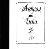 Aromas de Luna. A Design, Illustration, and Editorial Design project by Estrella Nicolás López - 04-11-2011