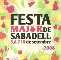 Fiesta Mayor de Sabadell Cartel. Un proyecto de Diseño y Publicidad de Annia Bandrés Tejada         - 11.01.2012
