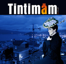 Revista Tintimám 00. A Design, Illustration, Advertising, Installations, and Photograph project by Eva Miranda - 05-05-2012