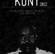 KONY. Un proyecto de Diseño, Ilustración, Publicidad y Fotografía de Ivan Rivera - 19-06-2012