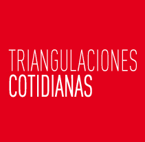Triangulaciones cotidianas. A Design project by Carmen Jiménez         - 24.02.2013