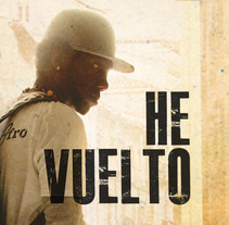 "Single ""He Vuelto"" . A Design, Illustration, and Motion Graphics project by Claudia Pinto Negreira - 24-05-2013"