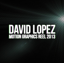 Reel 2013. A Advertising, Motion Graphics, Film, Video, TV, and 3D project by David López Garrido - 15-10-2013
