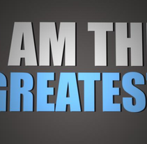 I am the greatest: Motion type. A Design, and Motion Graphics project by Laia Cuberes         - 24.11.2012
