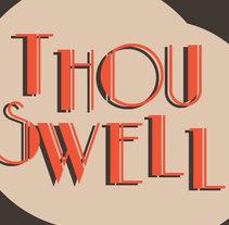 Thou Swell, cartel. Um projeto de Design e Ilustração de Alex Prellezo         - 07.01.2014