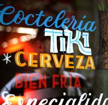 Coctelería Tahiti, rotulación exterior e interior.. Un proyecto de Tipografía de Ivan Castro - 06-04-2014