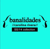 Banalidades SS/14. Um projeto de Design, Fotografia, Direção de arte, Br, ing e Identidade e Moda de carolina rivera párraga         - 02.10.2014
