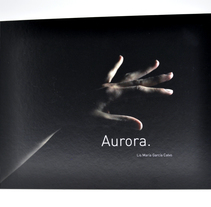 AURORA, artist book. A Photograph, Editorial Design, and Fine Art project by Lis García Calvo         - 04.03.2012
