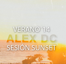 Sesión ALEX DC Sunset 2014. A Music, and Audio project by Alex  dc. - 13-07-2014