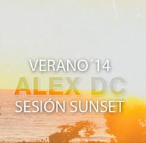 Sesión ALEX DC Sunset 2014. Un proyecto de Música y Audio de Alex  dc. - Lunes, 14 de julio de 2014 00:00:00 +0200