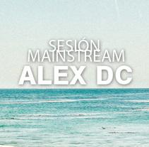 Sesión ALEX DC Mainstream verano´14. Un proyecto de Música y Audio de Alex  dc. - Martes, 15 de julio de 2014 00:00:00 +0200