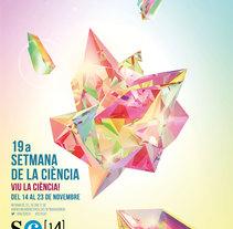 Cartell  19a SETMANA DE LA CIÈNCIA (Cristal·lització). A Advertising, 3D, and Graphic Design project by O'DOLERA  - 17-09-2014