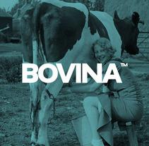 Bovina™. Um projeto de Br e ing e Identidade de Porelamordedios - 17-09-2014