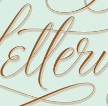 Lettering Lettering. Un proyecto de Diseño y Tipografía de Martina Flor         - 19.10.2014