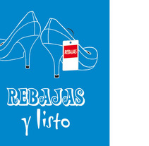 Nuevo proyectoPropuesta campaña Centro Comercial: REBAJAS y listo. Un proyecto de Dirección de arte de Beatriz Menéndez López - Sábado, 03 de noviembre de 2007 00:00:00 +0100