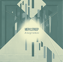 Anagramas Single - MerylStreep. A Music, Audio, Graphic Design, and Packaging project by Diego Von Trier - 17-05-2014