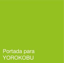 Portada para Yorokobu. A Design, and Advertising project by Inmaculada Jiménez - 16-12-2014
