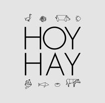 Hoy Hay. Un proyecto de Diseño, Br, ing e Identidad, Diseño de interiores y Diseño Web de TGA +  - 29-11-2014