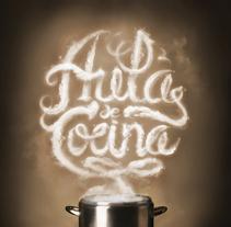 Aula de cocina. A Br, ing, Identit, Calligraph, Graphic Design&Illustration project by mimetica - Jan 30 2015 12:00 AM