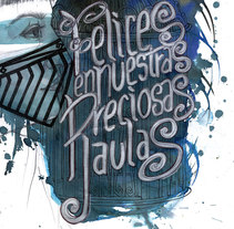 Felices en nuestras preciosas jaulas. Um projeto de Ilustração de Laura Bustos         - 09.02.2015
