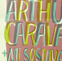 Arthur Caravan + Mi Sostingut. Un proyecto de Diseño gráfico de Baptiste Pons         - 22.02.2015