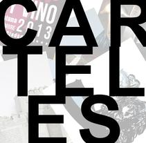 CARTELES. Um projeto de Design, Publicidade e Design gráfico de Javier Hernández Peña         - 02.03.2015