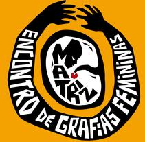 Logotipo Matriz - Encontro de Grafias Femininas. Um projeto de Design gráfico e Tipografia de Paula Harumi Honda         - 08.03.2015