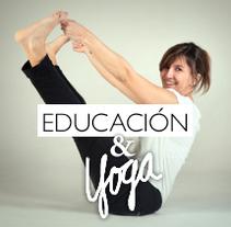 Yoga y Educación. Un proyecto de Educación de Cristina Sánchez Pastor         - 05.04.2015