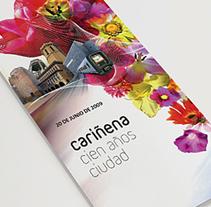 Cariñena, cien años ciudad. Um projeto de Gestão de design, Design editorial e Design gráfico de Estudio Mique  - 19-06-2009