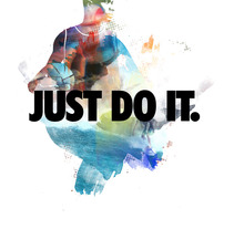 Carteles para campaña Just Do It. A Design, Art Direction, Br, ing, Identit, Editorial Design, and Graphic Design project by Andrea Peña - 28-04-2015