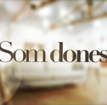 Som Dones. Um projeto de Cinema, Vídeo e TV de Sergi Esgleas         - 29.06.2015
