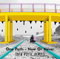 Now or never - BSN Posse Remix. A Design, Illustration, and Photograph project by José Manuel Rodríguez García         - 18.10.2015