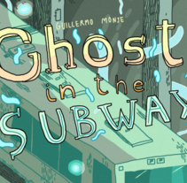 """Ghost in the subway""  //  ""Fantasma en el metro"". A Design, Illustration, T, pograph, and Comic project by Guillermo Monje - 29-11-2015"