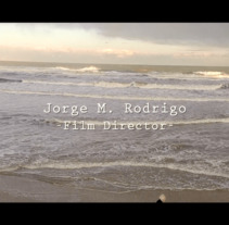 Reel Trabajos Director y Editor. A Advertising, Film, Video, TV, and Animation project by Jorge M. Rodrigo         - 03.06.2017