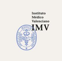 Instituto Médico Valenciano (IMV). Un proyecto de Diseño, Br, ing e Identidad, Gestión del diseño y Diseño gráfico de Joan Rojeski         - 02.05.2015
