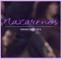 NAZARENOS. A Photograph project by Álvaro Pelegrín Martos Jiménez         - 28.03.2016