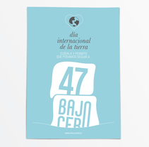 Día de la tierra. A Design, Br, ing, Identit, and Graphic Design project by 47 bajo cero  - 21-04-2016