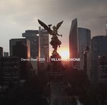 Reel 2015 - Drone. Un proyecto de Fotografía, Cine, vídeo, televisión, Cine y Vídeo de Christian  Villafranca Bahena - 23-06-2016