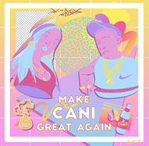 MAKE CANI GREAT AGAIN. A Illustration, and Graphic Design project by Alejandro Prieto - 13-08-2016