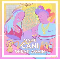 MAKE CANI GREAT AGAIN. Un proyecto de Ilustración y Diseño gráfico de Alejandro Prieto - 13-08-2016