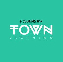 Town clothing / communication. Un proyecto de Diseño gráfico de mermerdesign - 15-09-2016