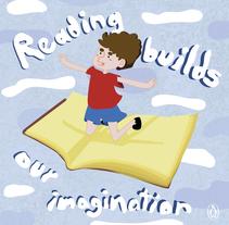 Reading builds our imagination. Un proyecto de Ilustración y Publicidad de Nuria Rodríguez Guinudinik         - 09.11.2015