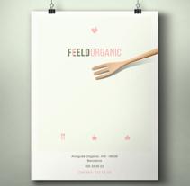 Feeld Organic restaurant set. Un proyecto de Diseño editorial, Diseño gráfico y Diseño de producto de Borja Espasa         - 14.01.2015