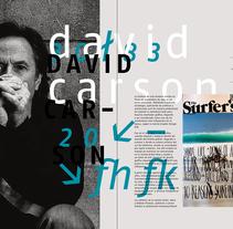 David Carson. Un proyecto de Diseño editorial y Diseño gráfico de Sergio Mora         - 02.11.2015