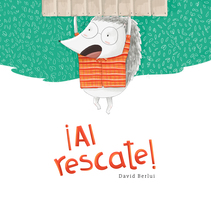 ¡Al rescate!. A Illustration, Editorial Design, Education, and Fine Art project by David Berlui         - 18.05.2016