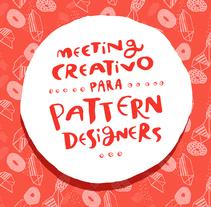 Meeting Creativo de Pattern Designers. Un proyecto de Diseño de Pupa Pupapop - 11-10-2016