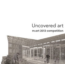 Uncovered art | m.art2013 Open competition for an artisians market | Third Prize in Opengap International Competition | Marta Anton de Zafra and Ines Anton Losada. A Design, Architecture, Graphic Design&Interior Design project by Ines Anton Losada         - 23.10.2016